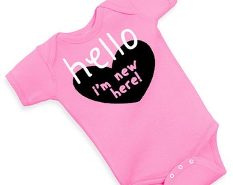 HELLO i'm NEW HERE one piece baby girl cute funny adorable bodysuit baby shower