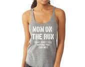 Mom On The Run  Running Tank Mother Runner Tank Running Moms Training Tank