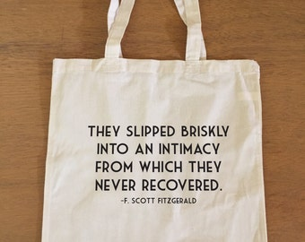 They Slipped Briskly into an Intimacy - F. Scott Fitzgerald - Tote Bag - Love Quote - Gift - Anniversary