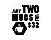 Choose any 2 mugs from Afternoon Coffee