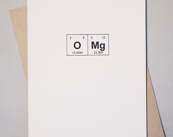 "Omg Geek Greeting Card Periodic Table of the Elements / ""OMg"" / Sentimental Elements Text Speak Card / Oh My God / Congratulations Card"