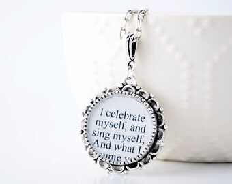 Walt Whitman Quote Necklace - Inspirational Quote Jewelry - Self Love - Positive Affirmation - Encouragement Gifts - Love Yourself