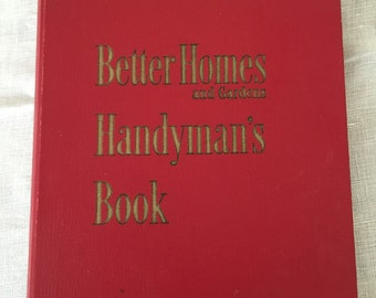 Vintage Handyman's Book, Better Homes and Gardens, 1950s Home Repair Guide, Mid Century Home Improvement