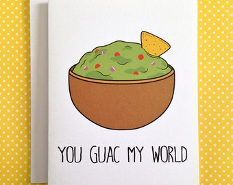 You Guac My World greeting card
