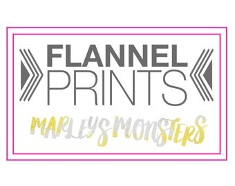 OUR FLANNEL PRINTS. Do not purchase