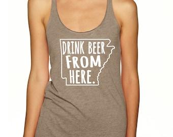 Craft Beer Shirt- Arkansas- AR- Drink Beer From Here- Women's racerback tank