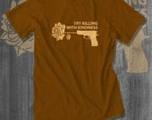 Killing with Kindness T shirt Love T-Shirt  Black Lives Matter Plus Size Clothing Love Peace Nonviolence Shirt Nubian Clothing Kwanzaa gifts