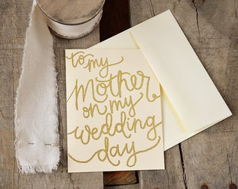 Glitter and Opaque Embossed, Handwritten Calligraphy To My, On My Wedding Day Folded Cards - To My Father, Mother, In-Laws, Groom, Bride