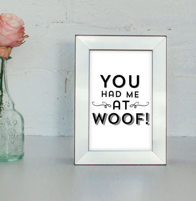 Dog Picture Frames You Had Me From Woof