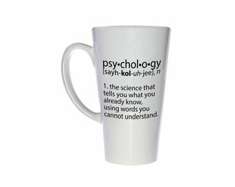 Psychology definition- funny coffee or tea mug - Tall 17 oz Latte Style Mug