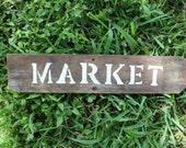 Reclaimed Wood Market Sign