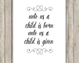 8x10 Unto Us A Child Is Born, Bible Verse, Nursery Wall Art, Typography Art Poster, Nursery Print, Digital Poster, Instant Digital Download