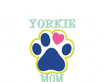 YORKIE MOM Paw Print - Applique - DIGITAL Embroidery Design