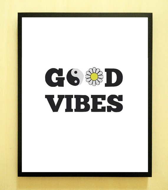Items Similar To Good Vibes Quote Inspirational Tumblr