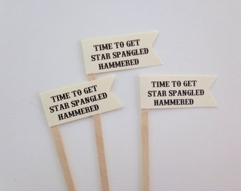 Fourth Of July Drink Stirrers - Fourth Of July Decor - 4th of July Decor - Time To Get Star Spangled Hammered - Fourth of July Wedding