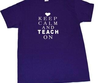 KEEP CALM And TEACH On T Shirt Vinyl heart for the love of teaching