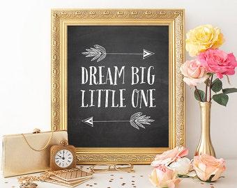 Dream Big Little One Printable Art Print 8x10 Chalkboard Nursery Print Arrow Print Tribal Nursery Decor Instant Download Paper Canoe