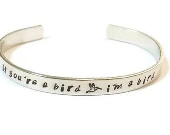 If you're a bird I'm a bird - If you're a bird bracelet - I'm a bird jewelry - quote bracelet - notebook jewelry - Valentine's Day gift