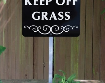 KEEP OFF GRASS Yard Sign with attached yard stake. Ships Free (660017)