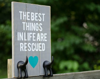 Dog Leash Hooks: The Best Things In Life Are Rescued / wood sign with 2 leash holders
