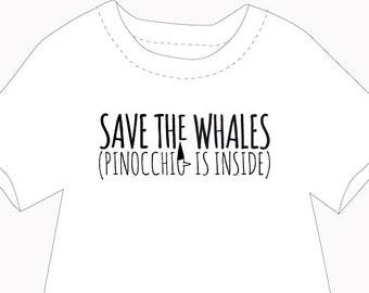 Save the whale. Pinocchio is inside, graphic design, illustration, art print, digital file instant download