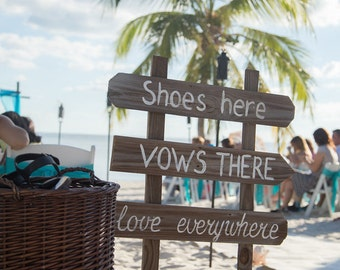 Rustic Beach Wedding Sign, Shoes Here Beach Sign, Love Everywhere, VOWS there Rustic Wedding Sign
