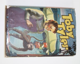 Toby Tyler or Ten Weeks With a Circus by James Otis - Saalfield Publishing Company 1938 - Vintage Book