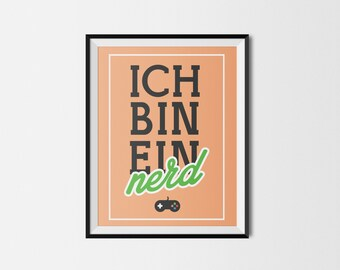 The IT Crowd Ich Bin Ein Nerd Typography Print Poster 8.5x11in / 216x279mm