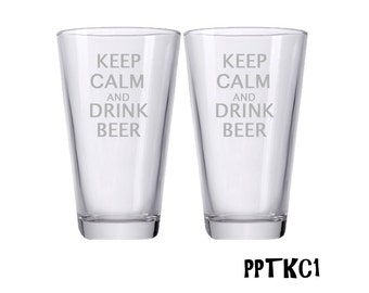 Keep Calm and Drink Beer Glasses / Engraved Beer Glasses / Custom Glasses / Personalized Pint Glasses / Multiple Designs