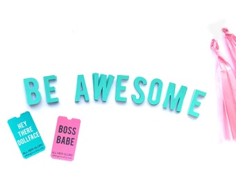 BE AWESOME /// Letter Banner