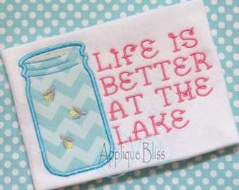 Better at the Lake Applique Design - Mason Jar - Lake house - Monogram - Machine Embroidery