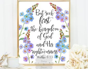 Matthew 6:33 Bible verse print Scripture quote floral typography art nursery decor seek the kingdom of God teen room flowers decor poster