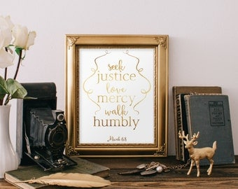 Micah 6, Walk humbly, Bible Verse, Love mercy, Scripture print, Scripture art, Christian art, Christian wall art, Seek justice, BD-182