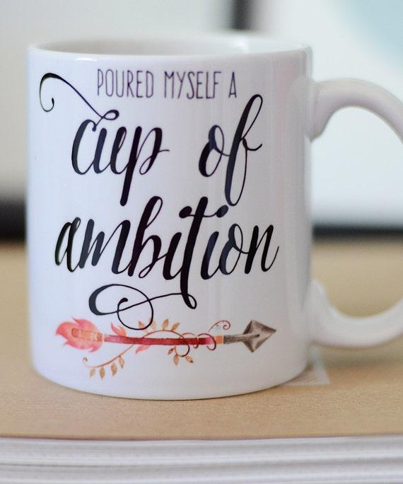 Cup Of Ambition Coffee Mug Watercolor Arrow Mug Poured