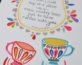 Long Distance Coffee - Friendship Quote - 8x10 Print by Megan Jewel