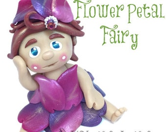 Polymer Clay Flower Petal Fairy Tutorial - Also for Fondant, Sugar Paste, & Other Sculpting Mediums