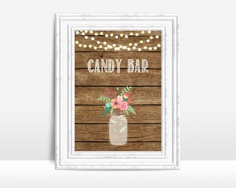 Printable Candy Bar Sign, Wedding Sign, Rustic Candy Bar Wedding Sign, Wedding Table Sign, Candy Bar Sign Printable, Mason Jar Candy Sign