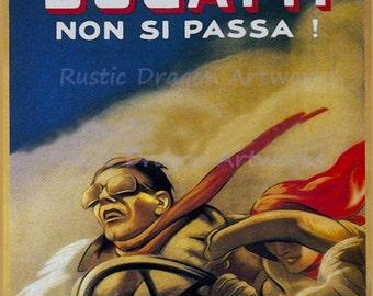 """Marcello Dudovich """"C'e Una Bugatti Non Si Passa"""" 1922 Fast Car Reproduction Digital Print"""