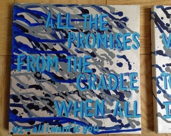 """All I Want is You - U2 Lyrics on Canvas // 2 12""""x12"""" acrylic paintings // abstract, shades of blue and silver // Perfect College dorm decor"""