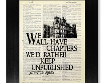 DOWNTON ABBEY Inspired DICTIONARY Art Print, Original Artwork
