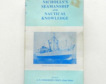 Nicholls's Seamanship and Nautical Knowledge - Naval Reference Manual by A N Cockcroft - 25th Edition - 1983
