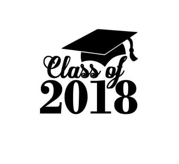Class of 2018 Graduation instant download cut file for cutting