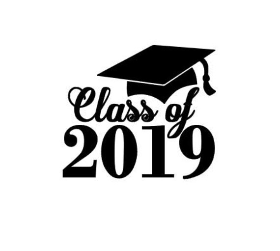 Class Of 2019 Graduation Instant Download Cut File For Cutting