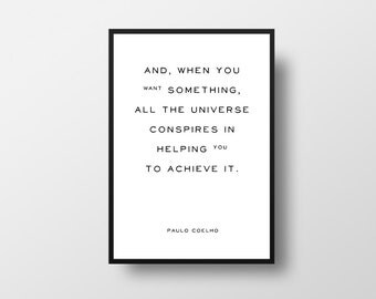 Paulo Coelho, Universe Quote, Destiny Quote, Writer Quote, Book Quote, Literature Quote, The Alchemist, Literary Quote Art, Book Quote