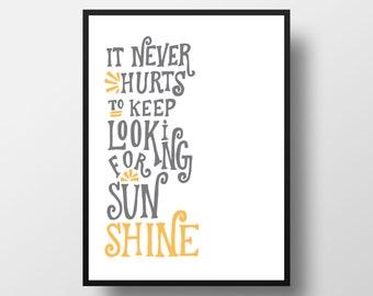 Sunshine by Eeyore Hand Lettered Print (11x14 digitally printed)