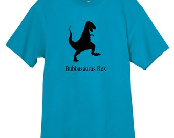 Bubbasaurus Rex T-Shirt Personalized Father's Day Gift