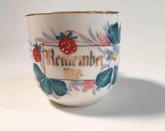 Vintage Remember Me Cup with Strawberries and Flowers