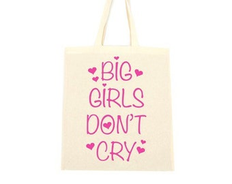 cotton tote bag, big girls don't cry pink