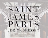The Saint James Paris, by Jimmy Cohrssen