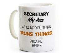 Secretary Gift - Administrative Ass istant - Secretary My Ass - Boss ...